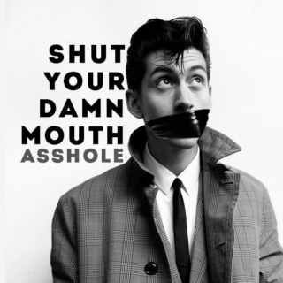 shut your damn mouth, asshole.