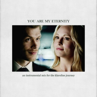 you are my eternity