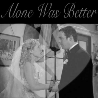 Alone Was Better | Anya/Xander Fanmix