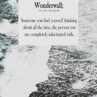 ♡ and after all you're my wonderwall ♡