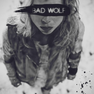 i am the bad wolf.