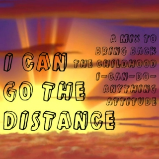 ☞i can go the distance☞