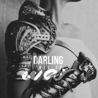 Darling, this is War