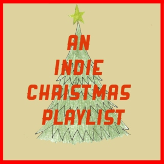 an indie christmas playlist