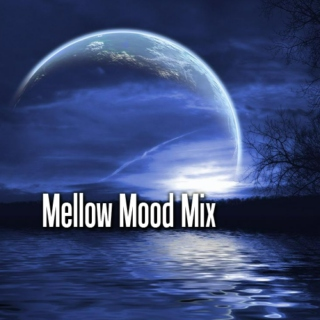 Mellow Mood Mix