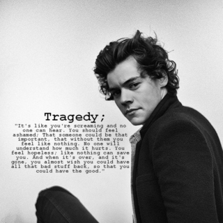 He Loved Her Like A Tragedy