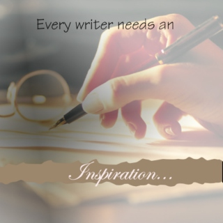 Every writer needs an inspiration...