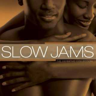 My Slow jams