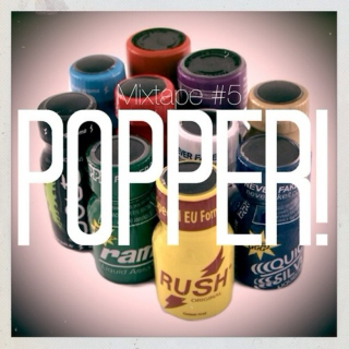Mixtape #5: POPPER!