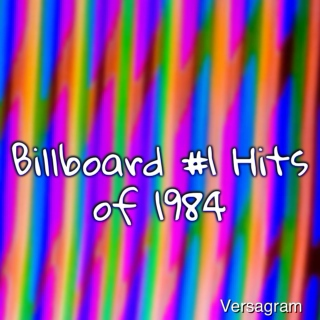 Billboard #1 Hits of 1984