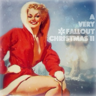 A Very Fallout Christmas II