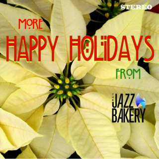 More Happy Holidays from The Jazz Bakery
