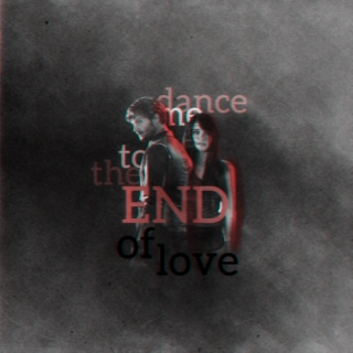 Dance Me To The End [Of Love]