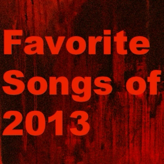 Favorite Songs of 2013