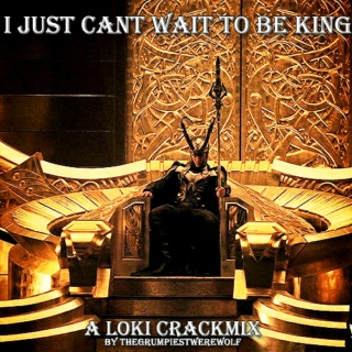 Just Can't Wait To Be King