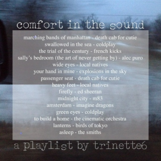 comfort in the sound