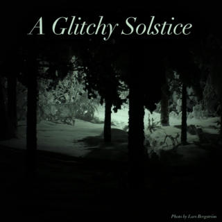 A Glitchy Solstice