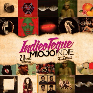 Miojo Indie Mixtape FUN #13