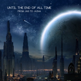 Until the End of All Time