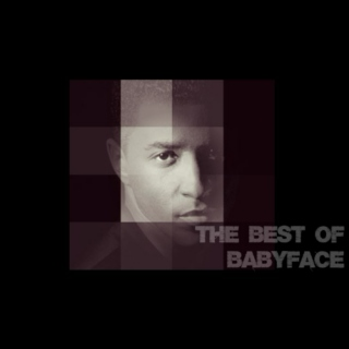 The Best of Babyface