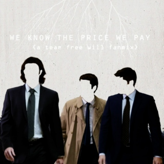 we know the price we pay