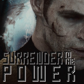 Surrender to the Power