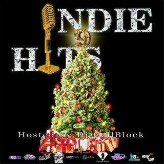 Indie Hits 9 hosted by Dj CellBlock