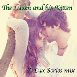 The Luxen and his Kitten