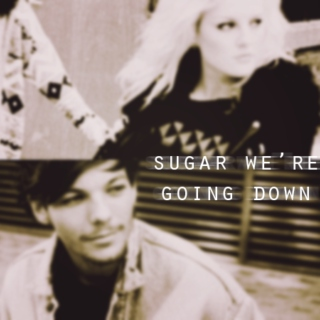 Sugar We're Going Down