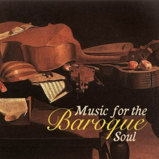 Music for the Baroque Soul