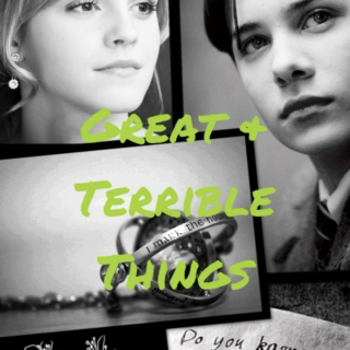Great & Terrible Things