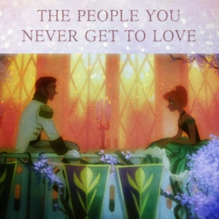 Hans/Anna {The People You Never Get to LOVE}
