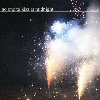No One to Kiss at Midnight