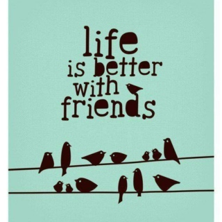 That's what friends are for... <3