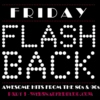 Friday Flashback - Hits from the 80s & 90s - Part 1