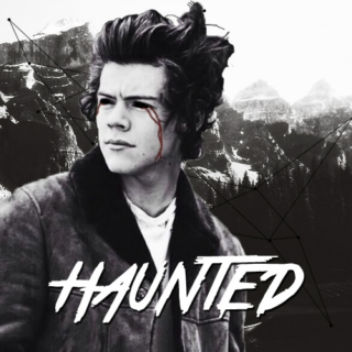 // Haunted // - fanfiction