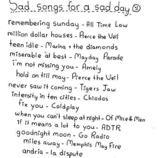 ☹ sad songs for a sad day ☹