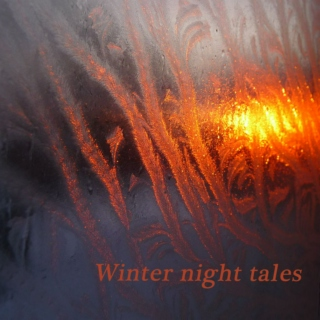 Winter night tales