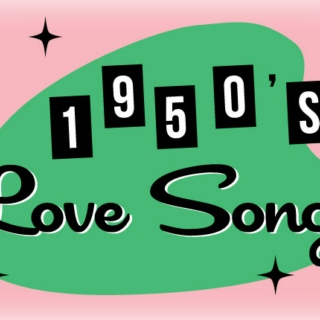 10 Great Love Songs of the (late) 1950s