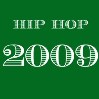 2009 Hip Hop - Top 20
