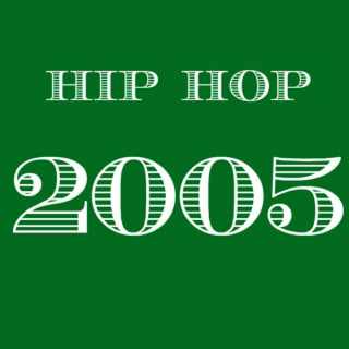 2005 Hip Hop - Top 20
