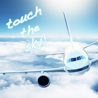 touch the sky!