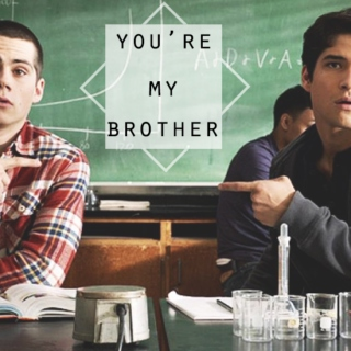 You're my Brother, Scott