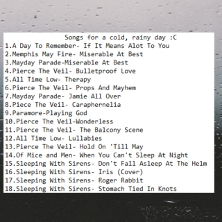 Songs for a cold, rainy day :C