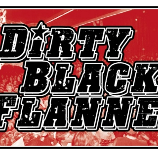 Dirty Black Flannel Song List