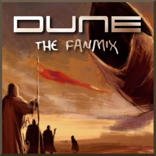 Dune: The Fanmix