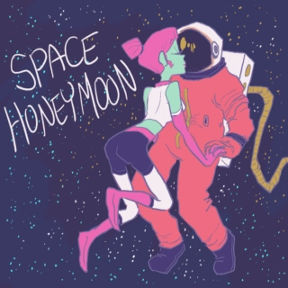 SPACE HONEYMOON