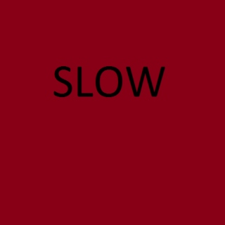 Slow Songs