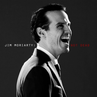 Jim Moriarty: Not Dead