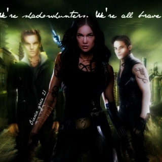 We're Shadowhunters. We're all brave.